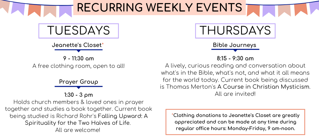 Recurring weekly events: Tuesdays, Jeanette's Closet, 9-11:30am, and Prayer Group, 1:30-3 pm. Thursdays, Bible Journeys, 8:15-9:30am