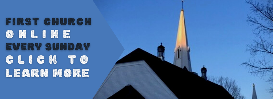 First Church online every sunday Click to learn more